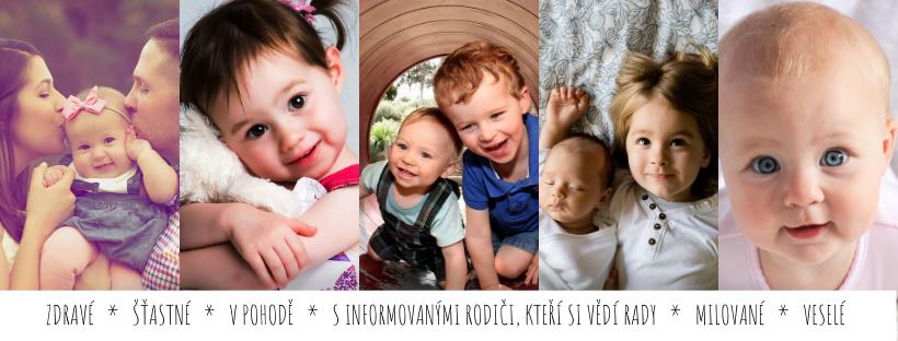 Děti se smějí, jsou spokojené. I rodiče jsou šťastní, protože mají zdravé děti a vědí, co dělat při nemoci.