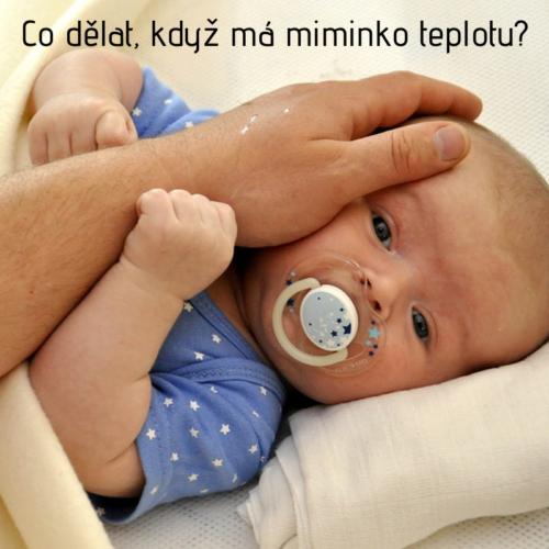 Co dělat, když má miminko teplotu